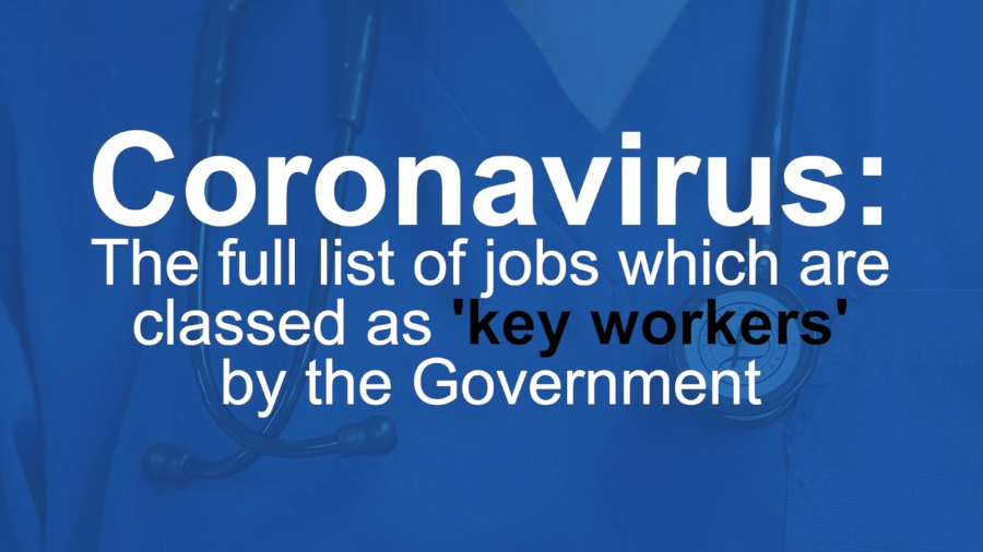 Key Workers as identified by the Government
